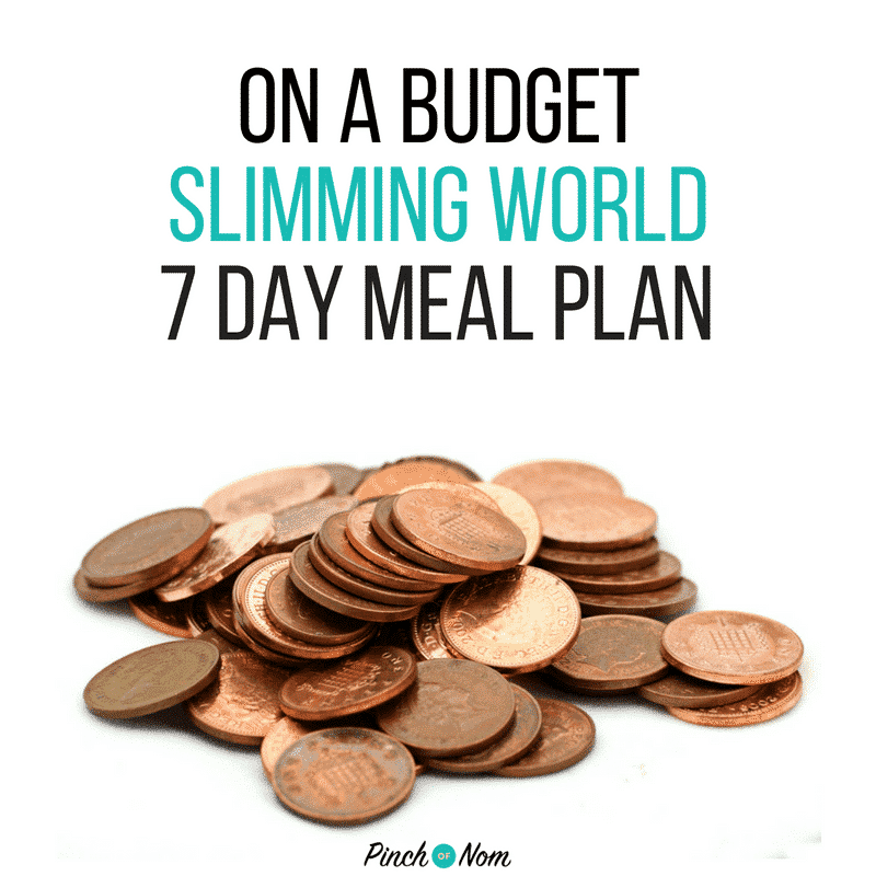 slimming world 7 day meal plan on a budget