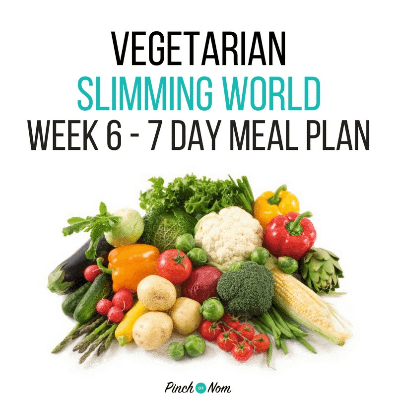 slimming world 7 day meal plan vegetarian week 6
