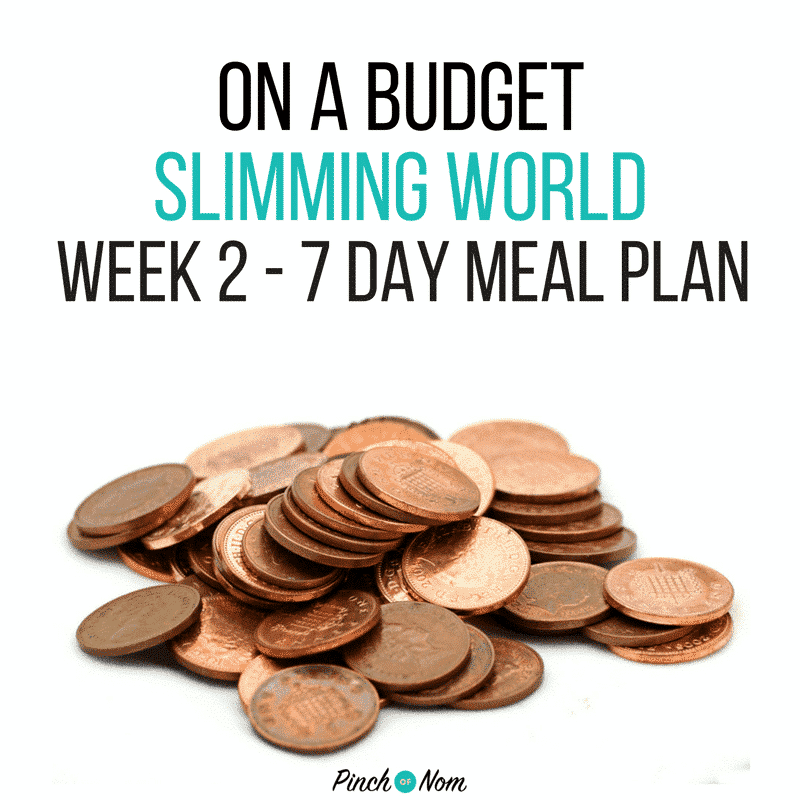 slimming world 7 day meal plan on a budget week 2