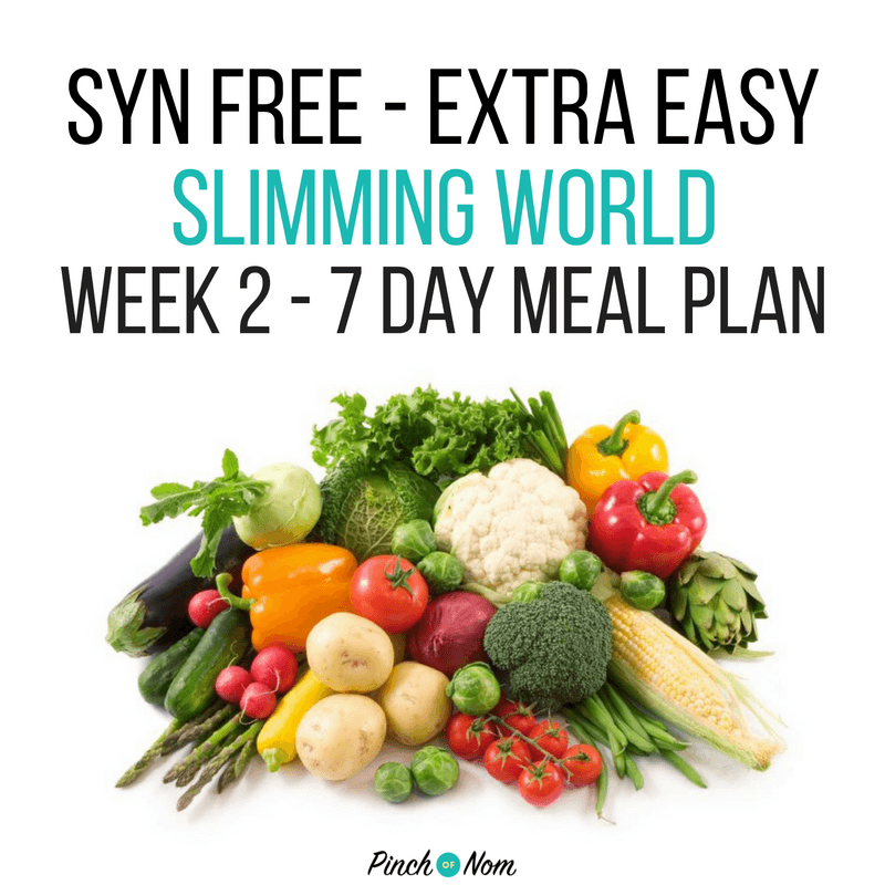 7 Day Slimming World Meal Plan Syn Free Extra Easy