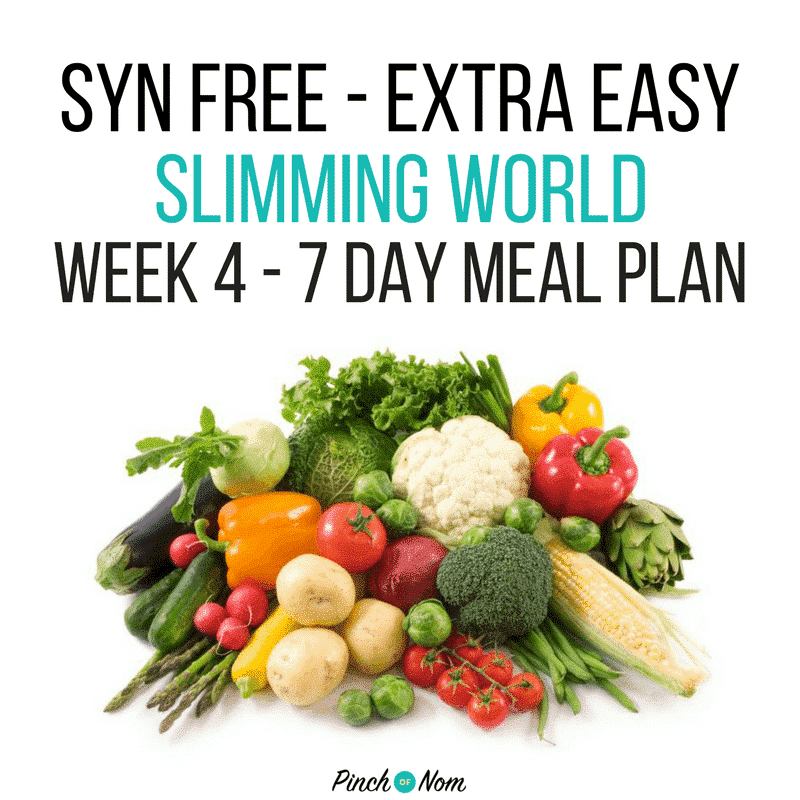 slimming world 7 day meal plan syn free extra easy Week 4