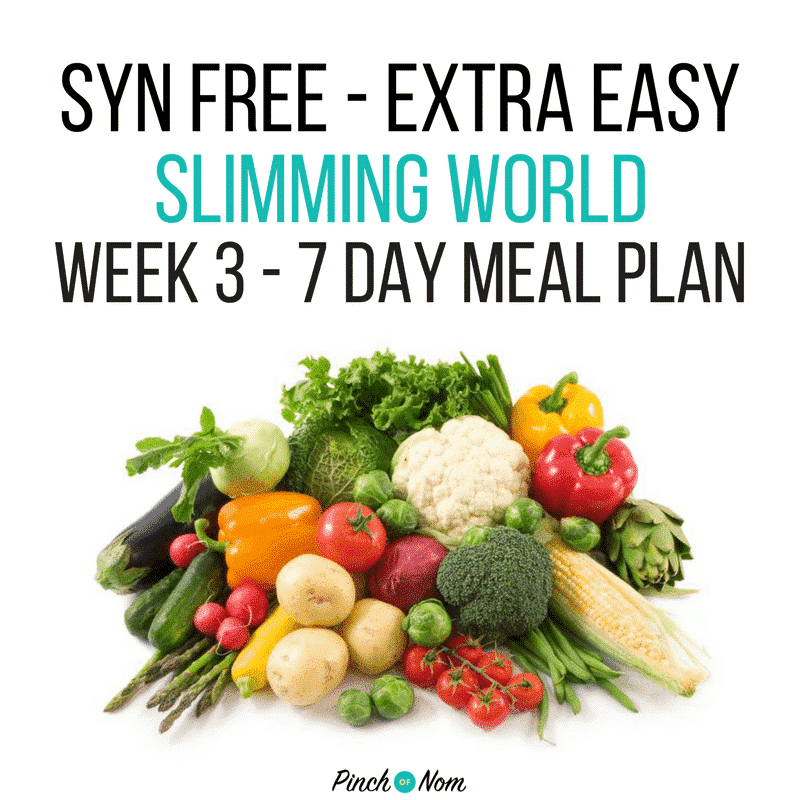 slimming world 7 day meal plan syn free extra easy Week 3
