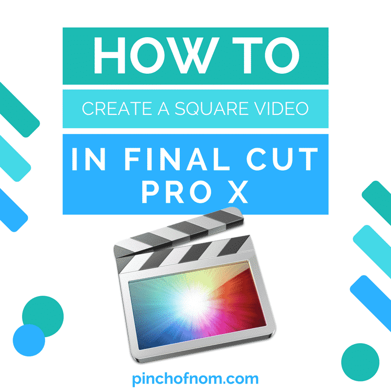 how to create a square video in final cut pro x