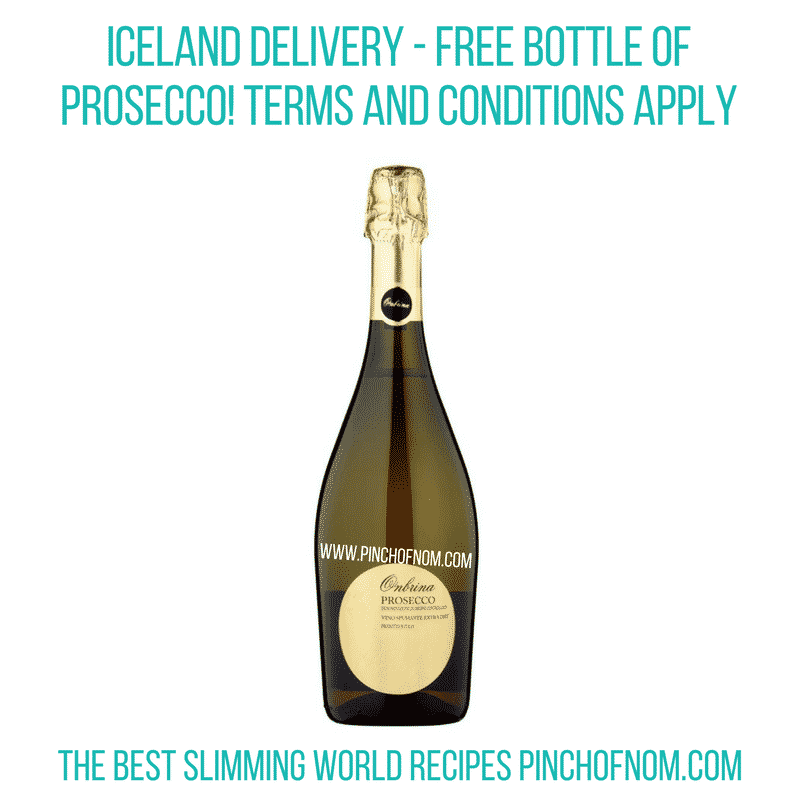 Iceland Delivery - Free Bottle of Prosecco - Pinch of Nom Slimming World Shopping Essentials