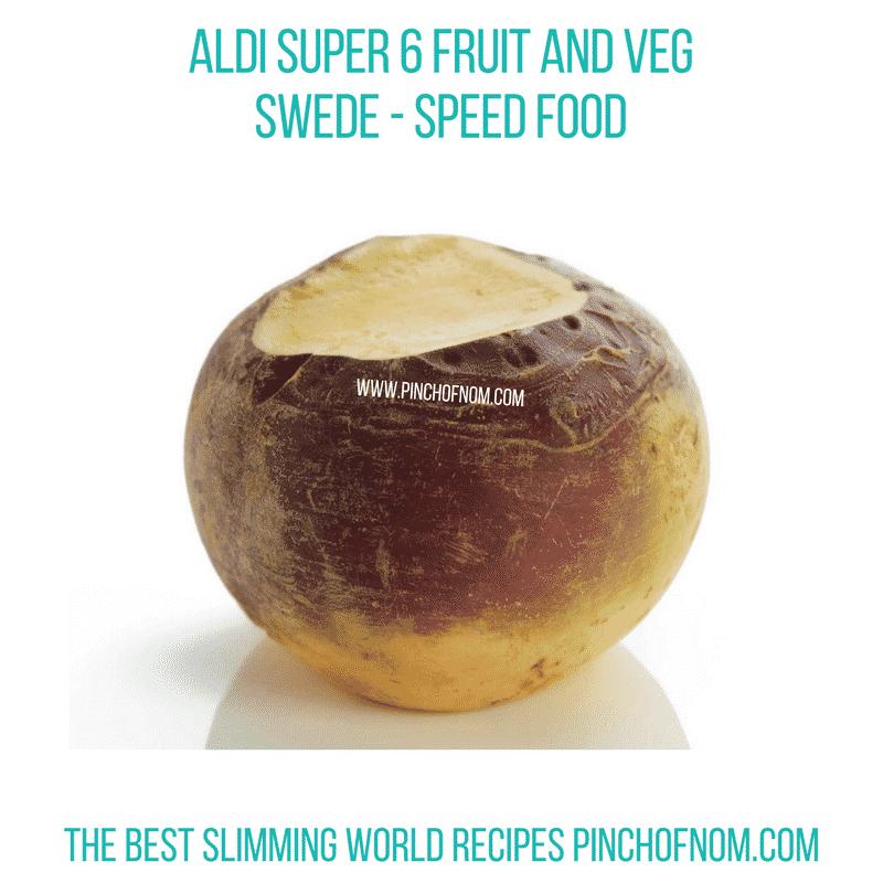 Aldi Super 6 Swede - Pinch of Nom Slimming World Shopping Essentials