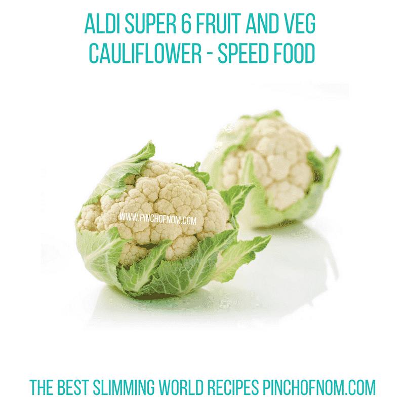 Aldi Super 6 Cauliflower - Pinch of Nom Slimming World Shopping Essentials
