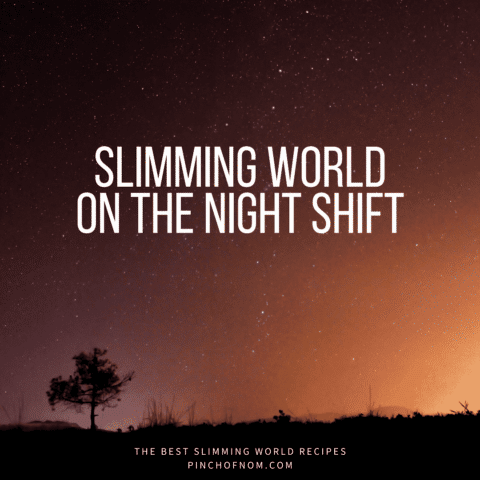 Slimming World On The Night Shift | A Pinch Of Advice-1stimage-featured-2