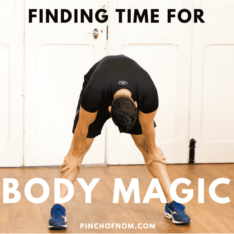 finding the time for body magic