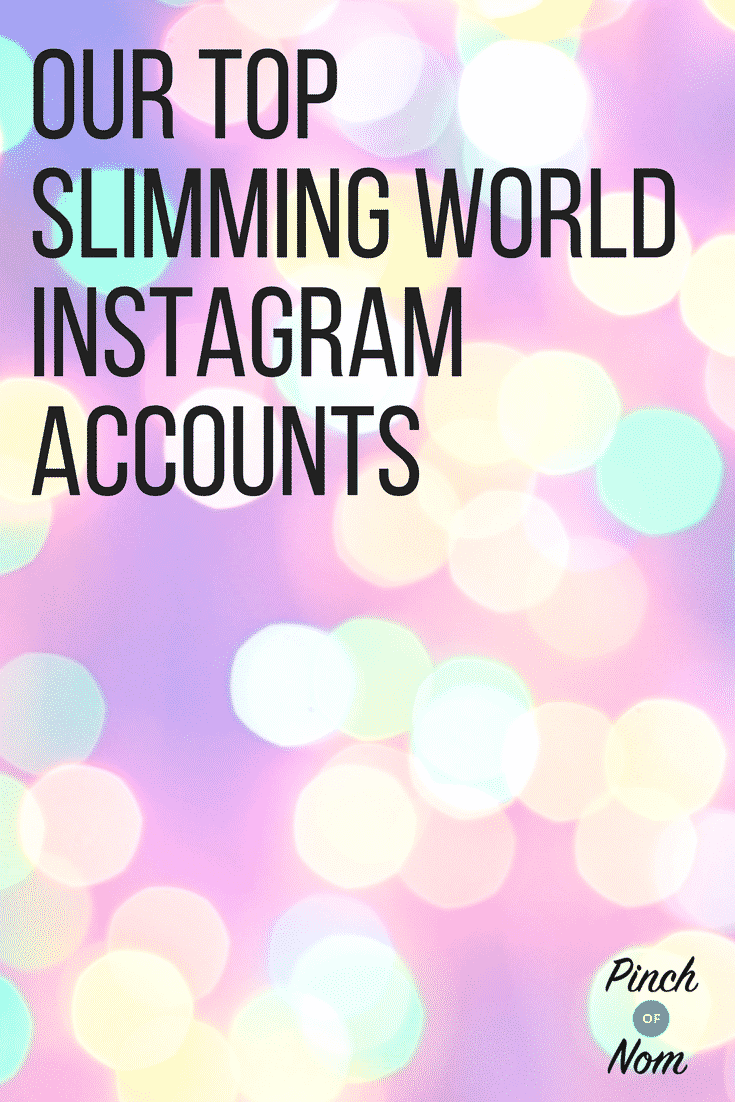 our top slimming world instagram accounts a pinch of