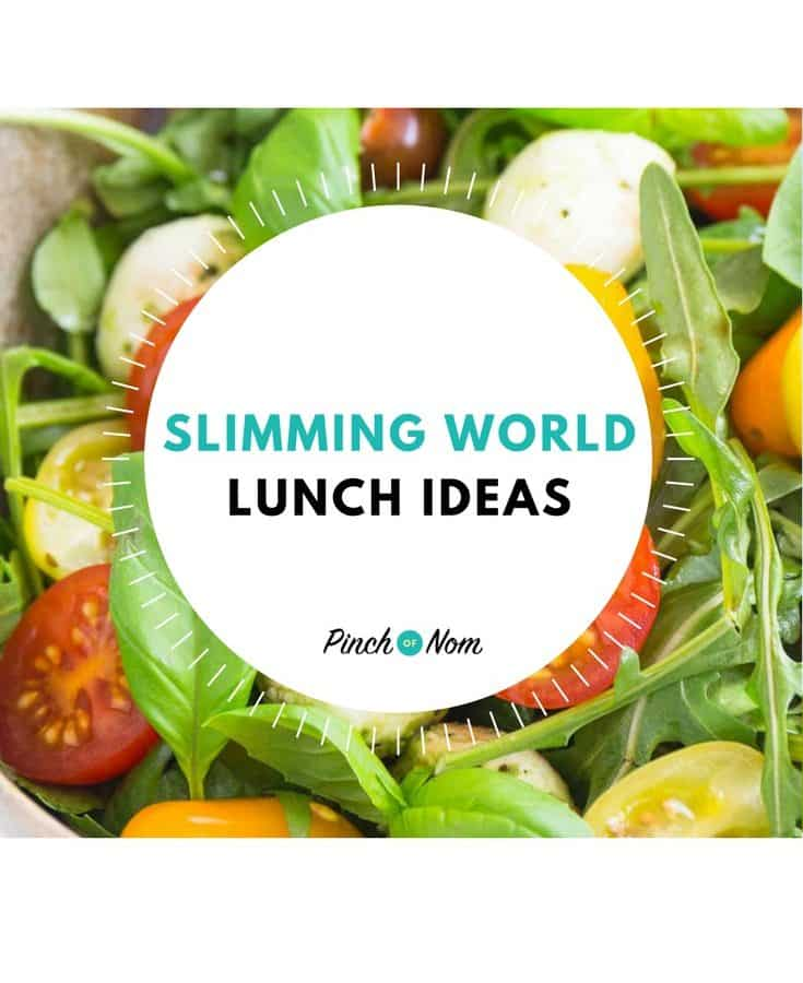 Slimming World Lunch Ideas | Slimming World