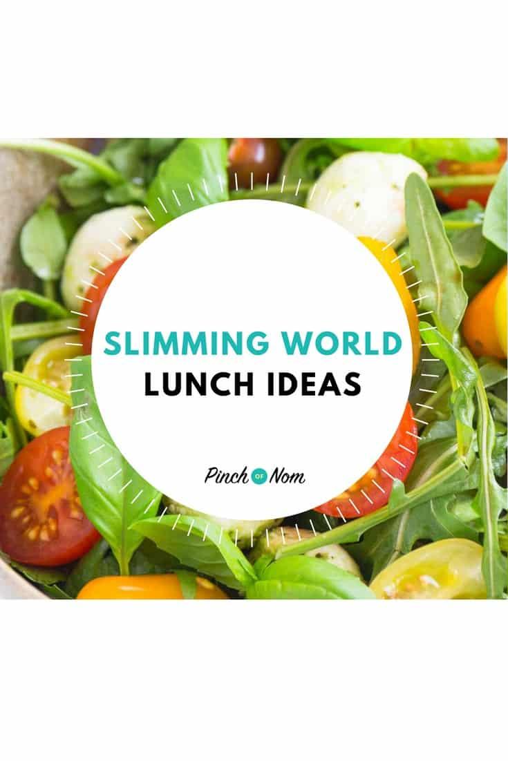 Slimming World Lunch Ideas | Slimming World - Pinch Of Nom