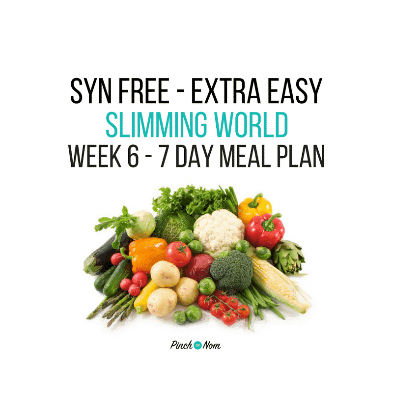 Syn Free Week 6 7 Day Slimming World Meal Plan Pinch