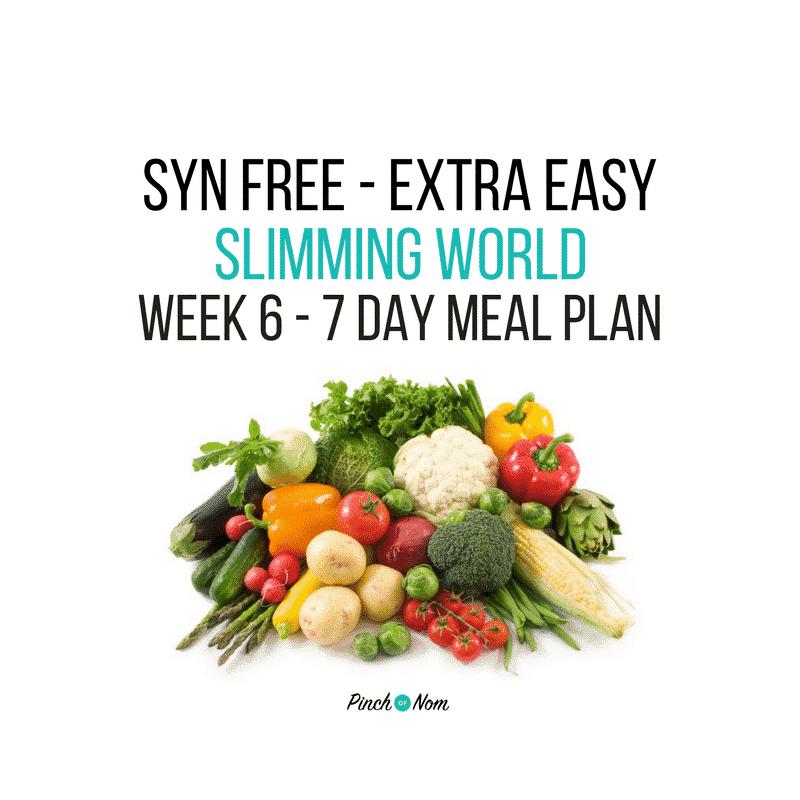 Syn Free Week 6 – 7 Day Slimming World Meal Plan