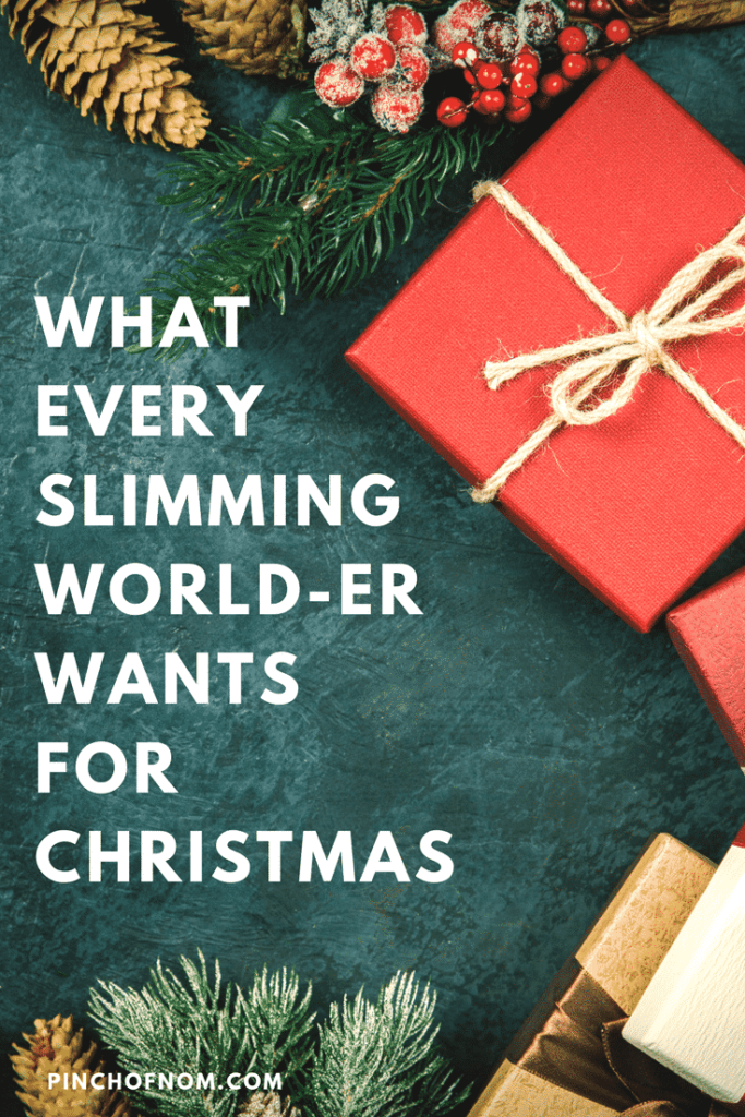What Every Slimming World-er Wants for Christmas | Slimming World