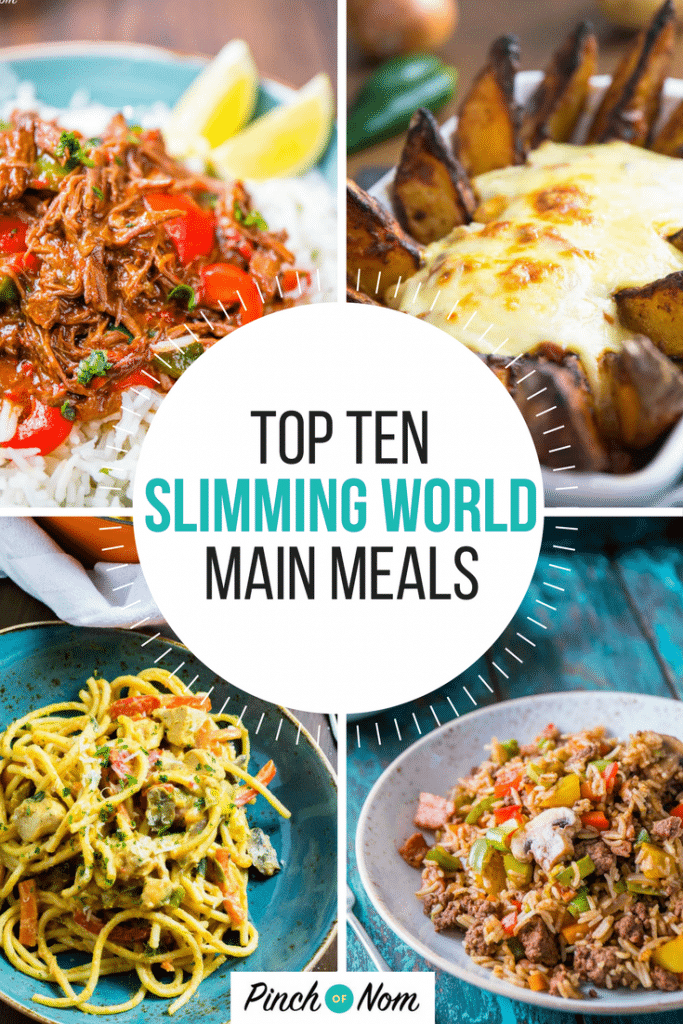Top Ten Slimming World Evening Meals Pinch Of Nom
