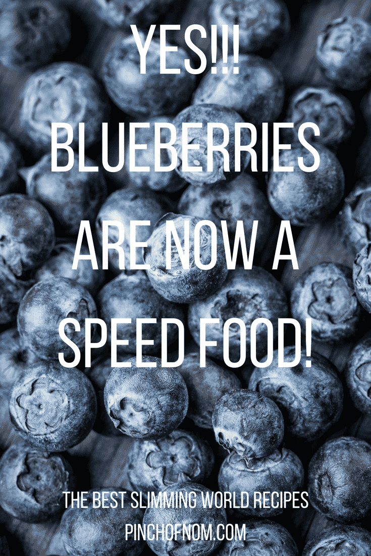 Are Blueberries Now A Speed Food? | Slimming World - Pinch ...