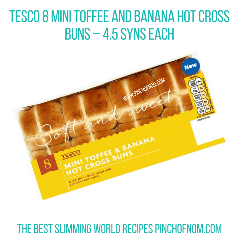 Toffee Banana hot X bun - Pinch of Nom Slimming World Shopping Essentials
