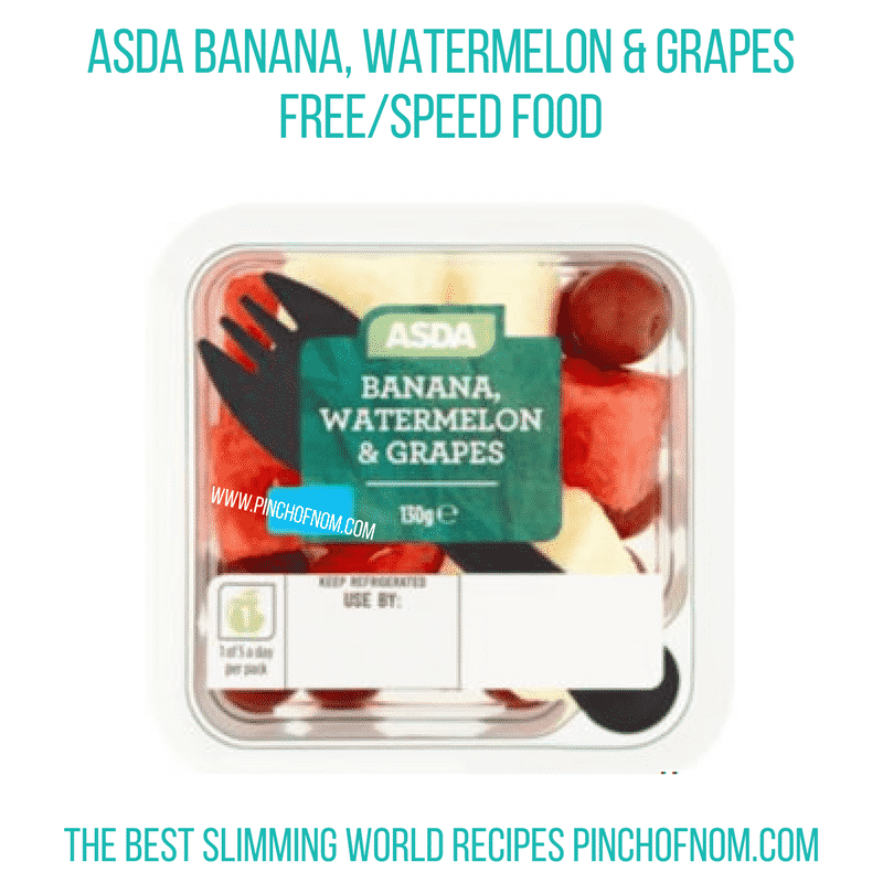 Asda Banana Watermelon Grape - Pinch of Nom Slimming World Shopping Essentials