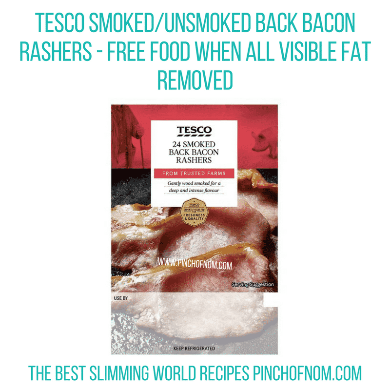 Tesco 24 Back bacon - Pinch of Nom Slimming World Shopping Essentials