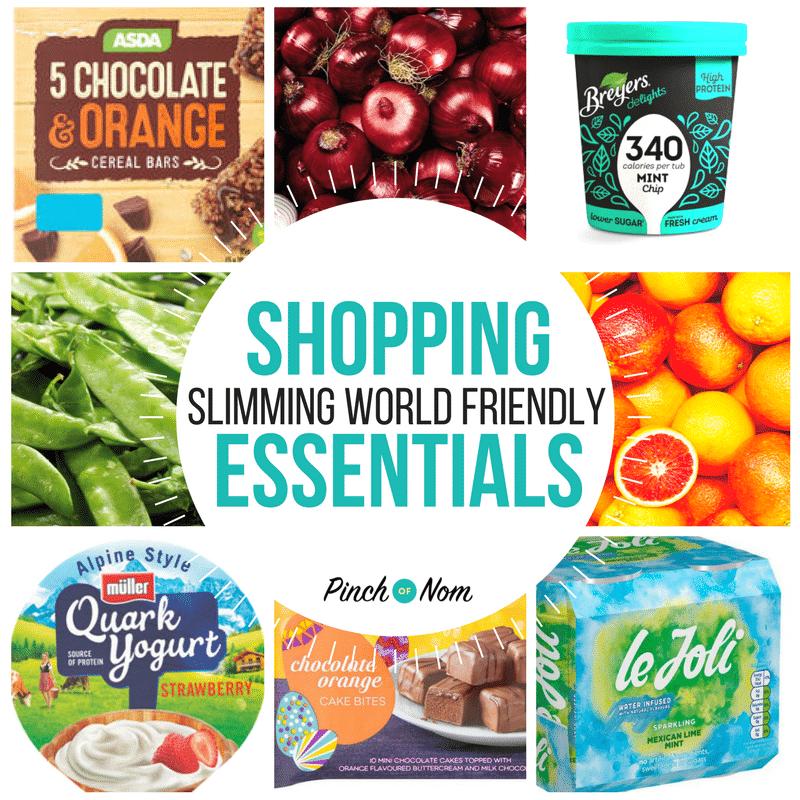 New Slimming World Shopping Essentials 9 3 18 Pinch Of Nom