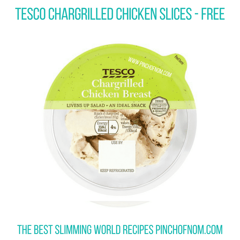 Tesco Chargrilled chicken slices - Pinch of Nom Slimming World Shopping Essentials