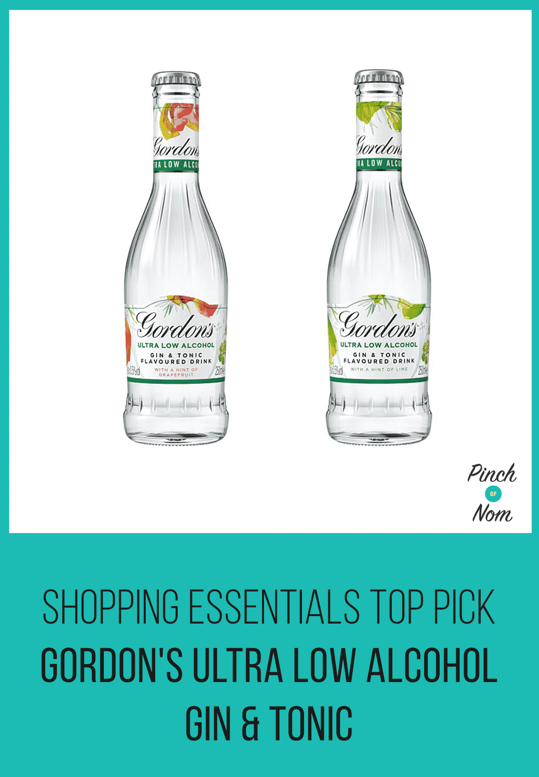 Shopping Essentials Top Pick – Gordon's Ultra Low Alcohol Gin & Tonic | Slimming World
