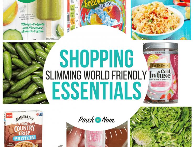 New Slimming World Shopping Essentials 29.6.18