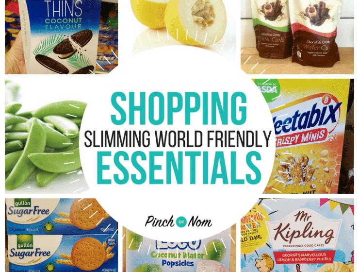 Pinch of Nom - Slimming World Shopping Essentials - Featured image 6.7.18