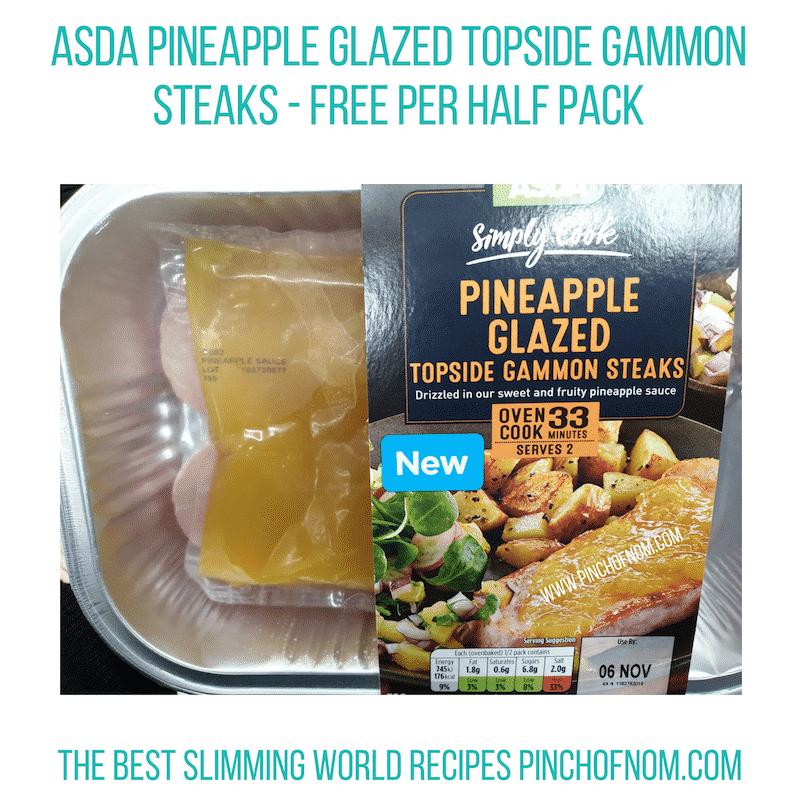 Asda Gammon Pineapple Steaks - Pinch of Nom Slimming World Shopping Essentials