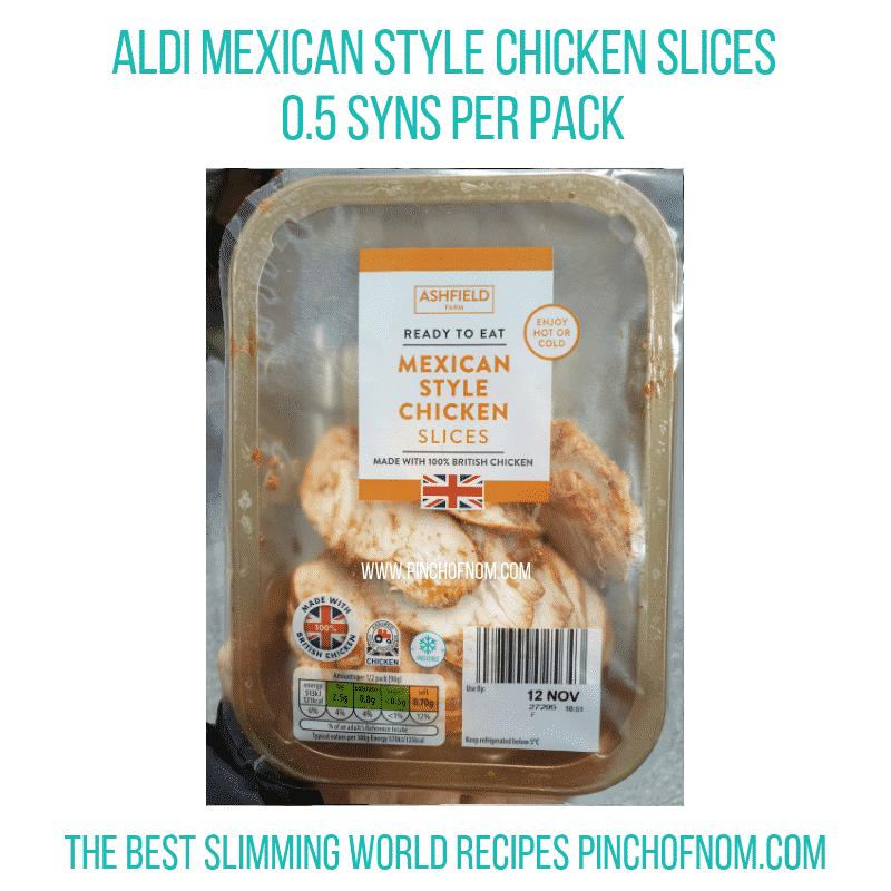 Aldi Mexican Chicken Slices - Pinch of Nom Slimming World Shopping Essentials