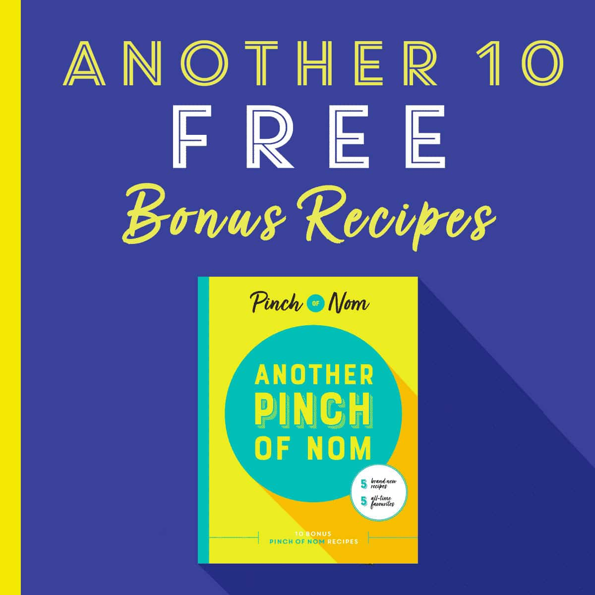 another-10-free-recipes- pinch of nom ebook