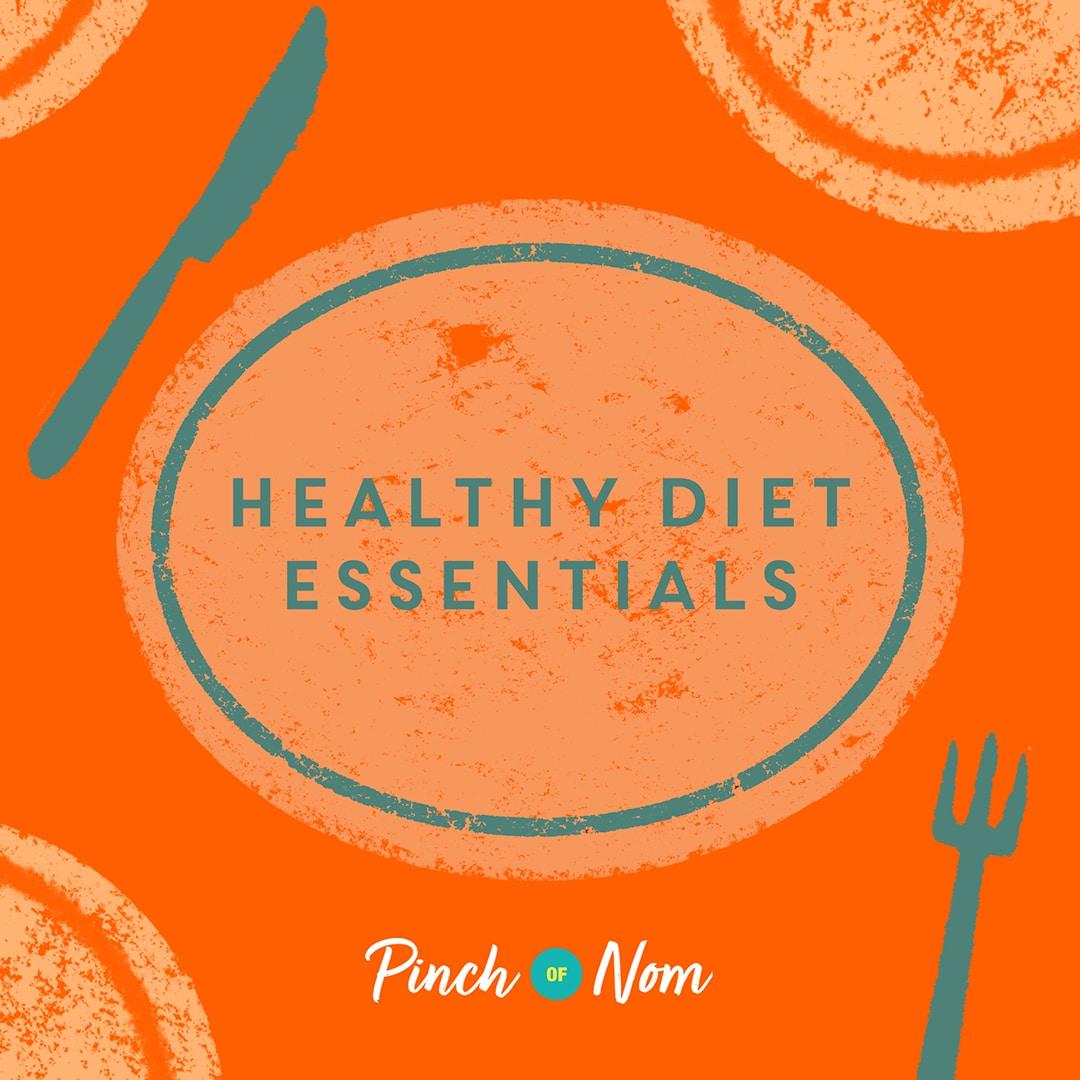 Top 10 Healthy Diet Essentials