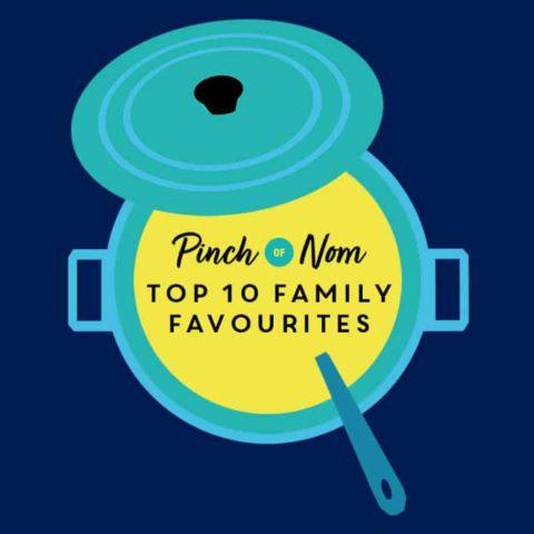 Top 10 Family Favourite Recipes pinchofnom.com