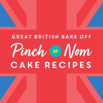 Great British Bake Off 2021: Pinch of Nom Cake Recipes pinchofnom.com